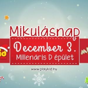 PlayKID Mikulás hétvége 2016 - Jegyek itt!