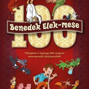 100 Benedek Elek-mese könyv jelent meg! NYERD MEG!