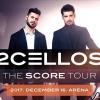 2cellos The Score koncert Budapesten 2017-ben - Jegyek a 2cellos Arénakoncertre itt!
