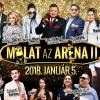 Mulat az Aréna 2 mulatós koncert 2018-ban Budapesten a Papp László Sportarénában - Jegyek itt!