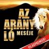 Az arany ló meséje lovas show az Arénában a Kassai Lovasíjász Iskola előadásában - Jegyek itt!