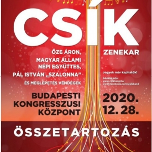 Csík Zenekar koncert 2020-ban a Budapesti Kongresszusi Központban - Jegyek itt!